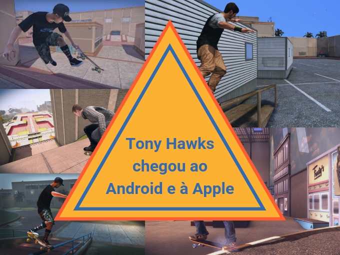 Tony Hawk chegou ao Android e à Apple