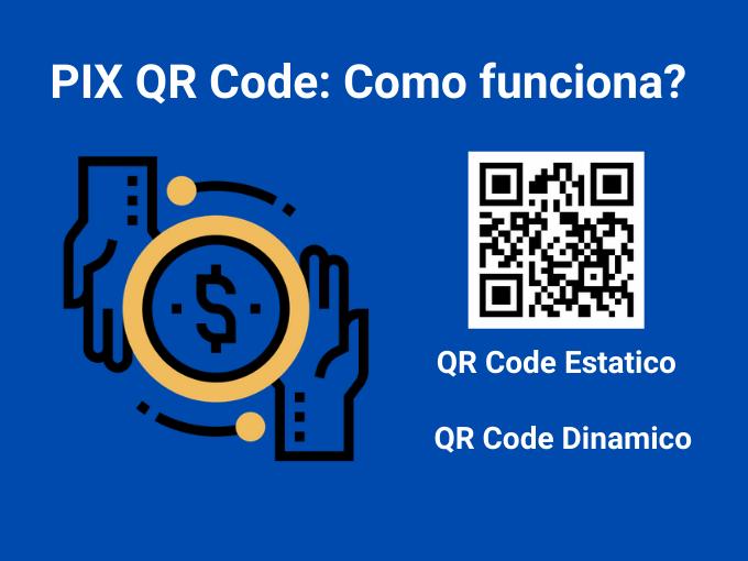 Como funciona PIX QR Code?