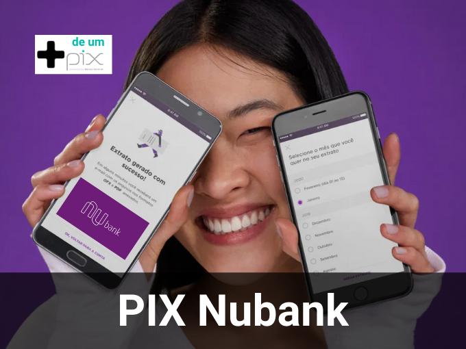 Como obter chave PIX com Nubank?