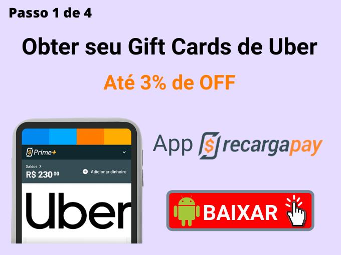 Passo 1 de 4 para Obter seu Gift Cards de Uber