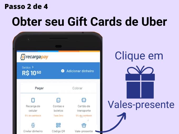 Passo 2 de 4 para Obter seu Gift Cards de Uber